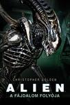 Christopher Golden - Alien: A fájdalom folyója