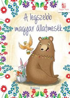 A legszebb magyar állatmesék  [eKönyv: pdf]