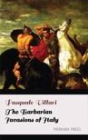 Villari Pasquale - The Barbarian Invasions of Italy [eKönyv: epub, mobi]