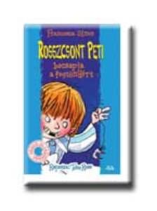 Francesca Simon - Rosszcsont Peti becsapja a fogtündért