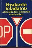 Kalivoda-Keller-Menczer-Schatzl-Troszt - Gyakorló feladatok a közlekedési ismeretek tanulásához [antikvár]