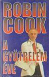Robin Cook - A gyötrelem éve [antikvár]