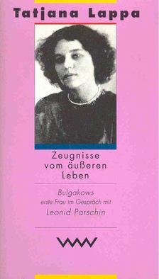 PARSCHIN, LEONID - Tatjana Lappa - Zeugnisse vom äußeren Leben [antikvár]