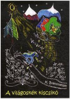 K. BRENNNESSEL - A világoskék kiscsikó