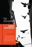 Merce Rodoreda Boris Dumančić, - Trg dijamanta [eKönyv: epub,  mobi]