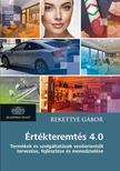 Rekettye Gábor - Értékteremtés 4.0 - Termékek és szolgáltatások vevőorientált tervezése, fejlesztése és menedzselése<!--span style='font-size:10px;'>(G)</span-->
