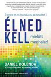 Daniel Kolenda - Élned kell, mielőtt meghalsz!<!--span style='font-size:10px;'>(G)</span-->