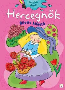 Bárcziné Sowa Halina - magyar szöveg - HERCEGNŐK - BŰVÖS KIFESTŐ