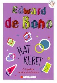 EDWARD DE BONO - Hat keret