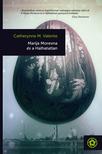 M. Valente Catherynne - Marija Morevna és a Halhatatlan [eKönyv: epub,  mobi]