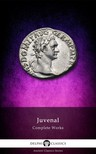 Juvenal - Delphi Complete Works of Juvenal (Illustrated) [eKönyv: epub,  mobi]