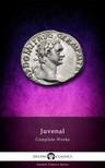 Juvenal - Delphi Complete Works of Juvenal (Illustrated) [eKönyv: epub, mobi]