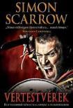 Simon Scarrow - VértestvérekEgy vakmerő római kalandjai a hadseregben<!--span style='font-size:10px;'>(G)</span-->