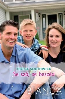 Southwick Teresa - Bianca 243. (Se szó, se beszéd) [eKönyv: epub, mobi]