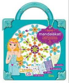 Matic, Natacha Buridans, Aurélie - Rajzolj mandalákat - Csilivili  Foglalkoztatókönyv kreatív gyerekeknek