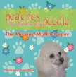 Hamilton Patricia D. - Peaches the Private Eye Poodle: The Missing Muffin Caper [eKönyv: epub,  mobi]