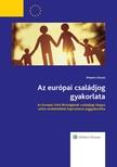 WOPERA ZSUZSA - Az európai családjog gyakorlata [eKönyv: epub, mobi]<!--span style='font-size:10px;'>(G)</span-->