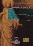 (Espírito) Hermann - Palavras do Coraçao - volume 1 [eKönyv: epub,  mobi]