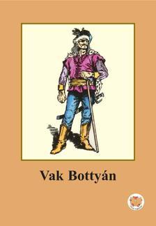 Ligeti Róbert - Vak Bottyán