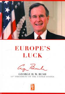 Europe's LuckGeorge H.W.Bush 41st President of the United States