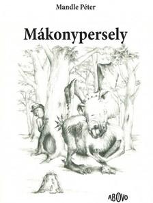 Mandl Péter - Mákonypersely [eKönyv: epub, mobi]