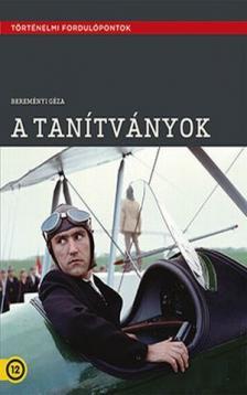 BEREMÉNYI GÉZA - A TANÍTVÁNYOK DVD