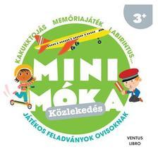 - Közlekedés - Mini Móka
