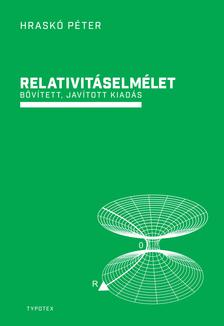 Hraskó Péter - Relativitáselmélet