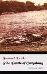 Drake Samuel - The Battle of Gettysburg [eKönyv: epub, mobi]