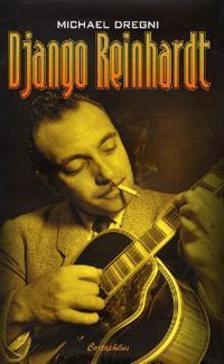 DREGNI, MICHAEL - Django Reinhardt