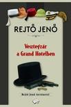 REJTŐ JENŐ - Vesztegzár a Grand Hotelben [eKönyv: epub,  mobi]