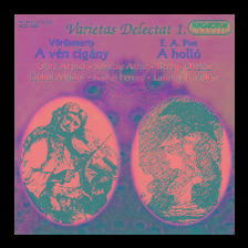 VARIETAS DELECTAT 1. - A vén cigány; A holló - CD -