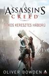 Oliver Bowden - Assassins Creed: Titkos keresztes háború [eKönyv: epub, mobi]<!--span style='font-size:10px;'>(G)</span-->