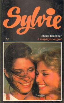 BRUCKNER, SHEILA - A magányos angyal [antikvár]