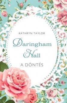 Kathryn Taylor - A döntés [eKönyv: epub, mobi]
