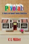 Miller C L - Pivotals [eKönyv: epub,  mobi]