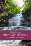 LUKAS, ELISABETH - Spirituális lélektanAz értelmes élet forrásai