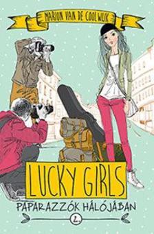 Marion van de Coolwijk - Lucky Girls 2. - Paparazzók hálójában