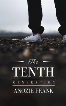 Frank Anozie - The Tenth Generation [eKönyv: epub, mobi]