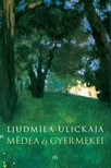 Ljudmila Ulickaja - Médea és gyermekei [eKönyv: epub, mobi]
