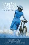 Fábián Janka - Rose regénye [eKönyv: epub, mobi]<!--span style='font-size:10px;'>(G)</span-->