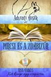 Markus Tina - Adventi Mesék és Pircsi és a zombizűr - Két könyv egyben [eKönyv: epub, mobi]<!--span style='font-size:10px;'>(G)</span-->