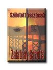 Zalatnay Sarolta - Született vesztesek<!--span style='font-size:10px;'>(G)</span-->