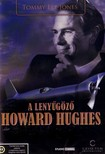 GRAHAM, WILLIAM A. - LENYŰGÖZŐ HOWARD HUGHES [DVD]