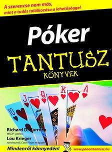 HARROCH, RICHARD D. - KRIEGER, - Póker - Tantusz Könyvek ###