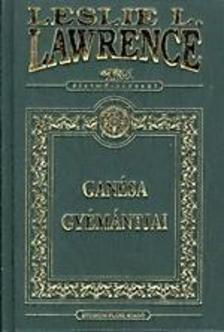 Leslie L. Lawrence - Ganésa gyémántjai