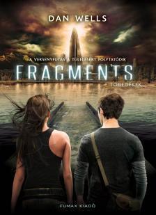 Dan Wells - Fragments - Töredékek (Részlegesek trilógia 2. kötet)