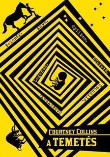 COLLINS, COURTNEY - A TEMETÉS