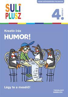 - Suli plusz Kreatív írás - Humor!
