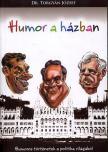 dr. Torgyán József - Humor a házban - humoros történetek a politika világából